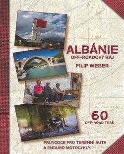 Albánie off-roadový ráj - Průvodce pro terenní auta a enduro motocykly