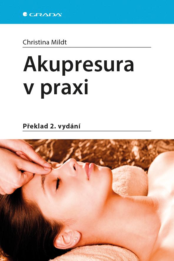 Akupresura v praxi - Překlad 2. vydání