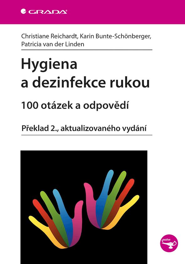 Hygiena a dezinfekce rukou - 100 otázek a odpovědí, Překlad 2., aktualizovaného vydání