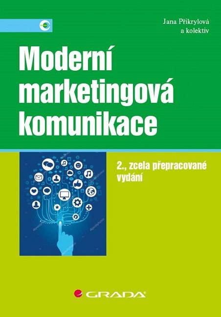 Moderní marketingová komunikace (2., zcela přepracované vydání)