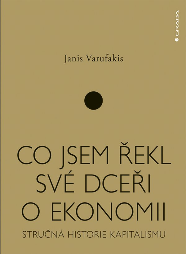 Co jsem řekl své dceři o ekonomii - Stručná historie kapitalismu