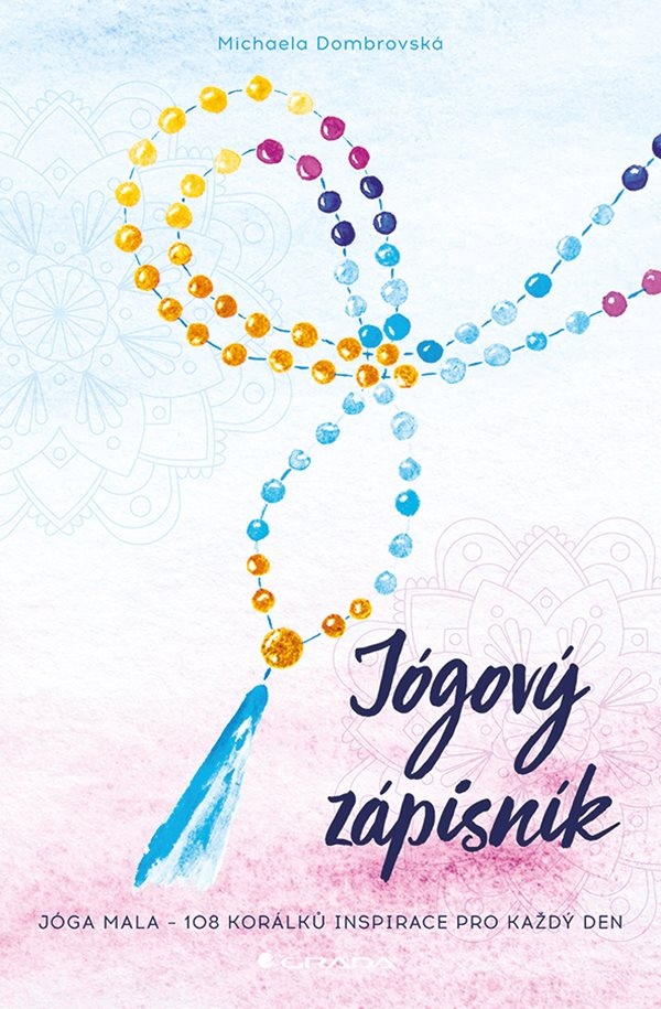 Jógový zápisník - Jóga mala - 108 korálků inspirace pro každý den