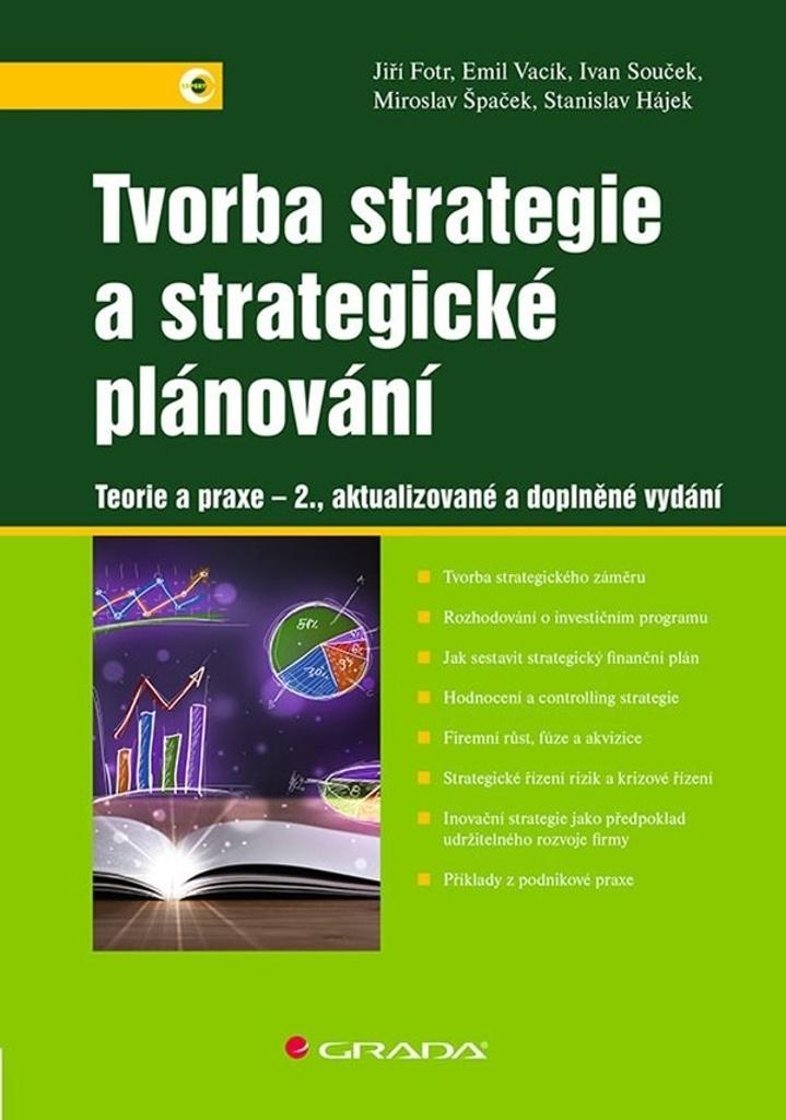 Tvorba strategie a strategické plánování - 2., aktualizované a doplněné vydání