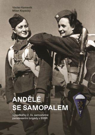 Andělé se samopalem - Výsadkářky 2. č. samostatné paradesantní brigády v SSSR
