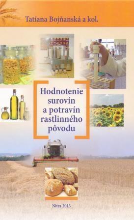 Hodnotenie surovín a potravín rastlinného pôvodu