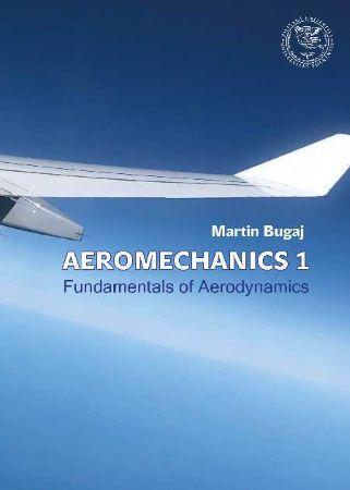 Aeromechanics 1 - Fundamentals of Aerodynamics