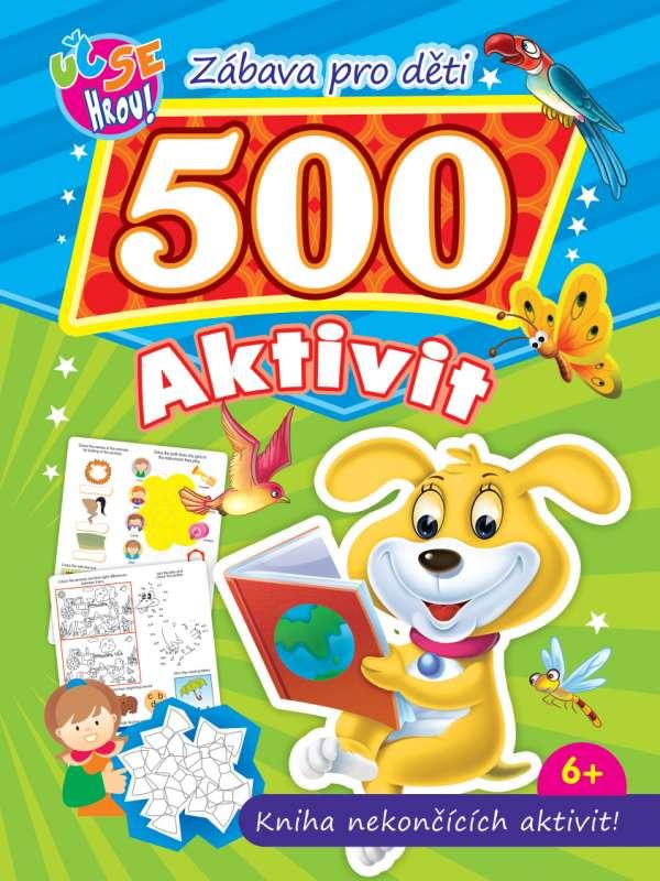 500 aktivit - pes - Kniha nekončících aktivit!