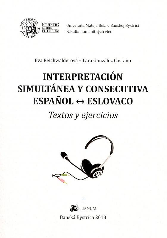 Interpretación simultánea y consecutiva espanol - eslovaco