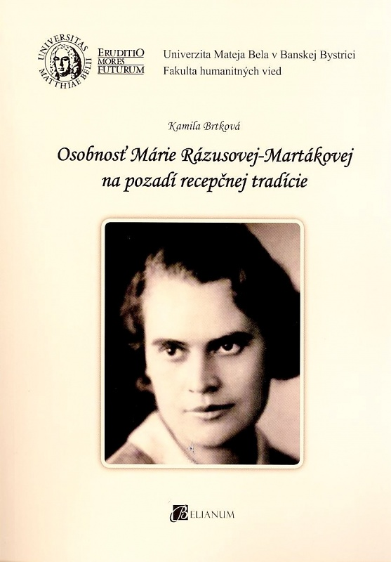 Osobnosť Márie Rázusovej-Martákovej na pozadí recepčnej tradície
