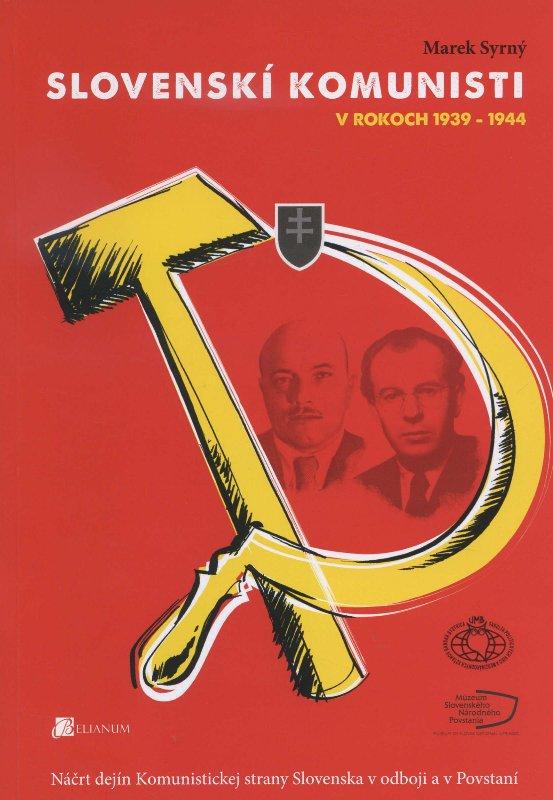 Slovenski komunisti v rokoch 1939-1944