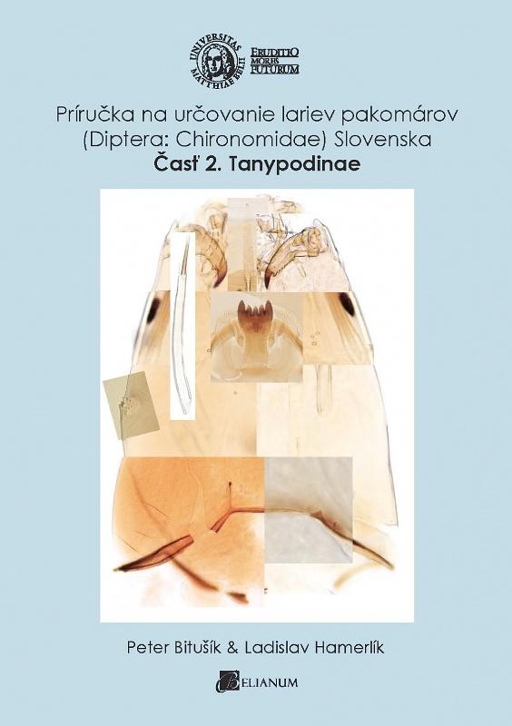 Príručka na určovanie lariev pakomárov (Diptera:Chironomidae) Slovenska