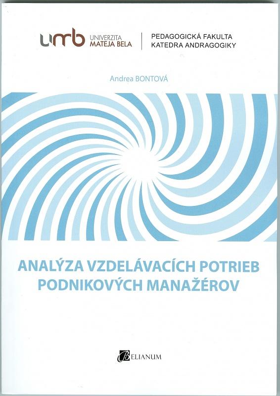 Analýza vzdelávacích potrieb podnikových manažérov
