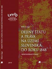 Dejiny štátu a práva na území Slovenska do roku 1848 - 2.vyd.