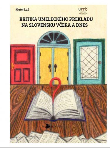Kritika umeleckého prekladu na Slovensku včera a dnes
