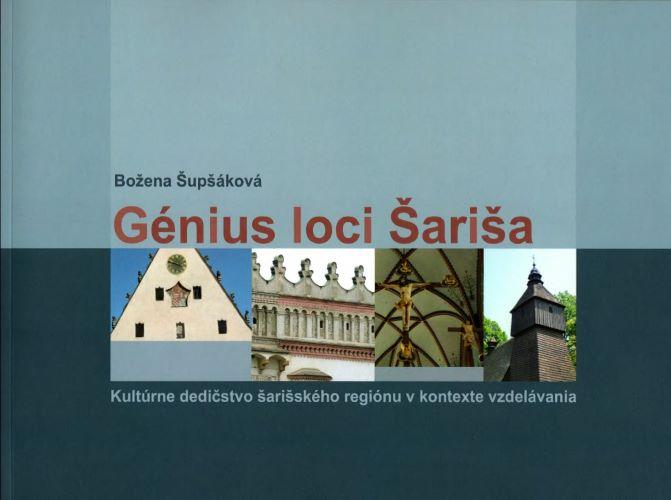 Génius loci Šariša - Kultúrne dedičstvo šarišského regiónu v kontexte vzdelávania
