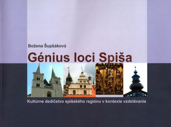 Génius loci Spiša - Kultúrne dedičstvo spišského regiónu v kontexte vzdelávania