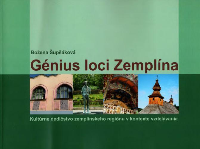 Génius loci Zemplína - Kultúrne dedičstvo zemplínskeho regiónu v kontexte vzdelávania