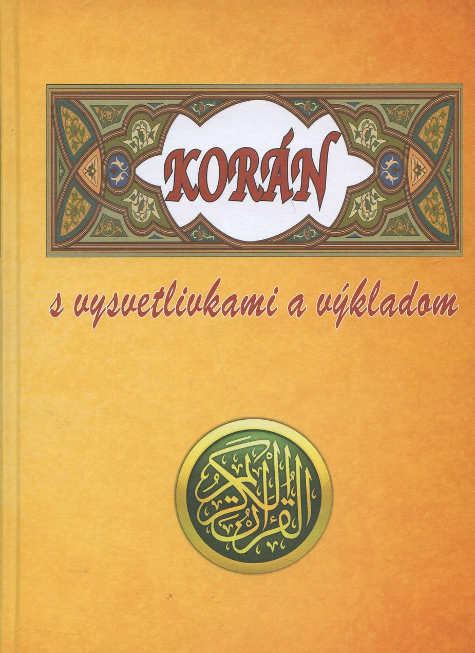 Korán - s vysvetlivkami a výkladom