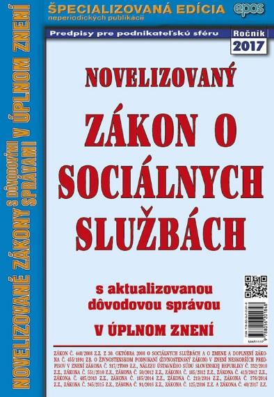Novelizovaný Zákon o sociálnych službách - s aktualizovanou dôvodovou správou v úplnom znení