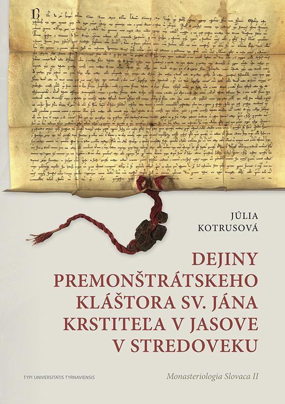 Dejiny Premonštrátskeho kláštora sv. Jána Krstiteľa v Jasove v stredoveku
