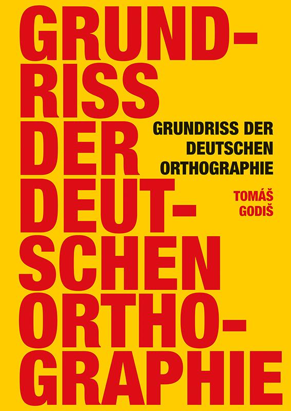 Grundriss der deutschen Orthographie