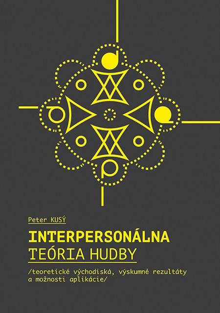 Interpersonálna teória hudby - teoretické východiská, výskumné rezultáty a možnosti aplikácie
