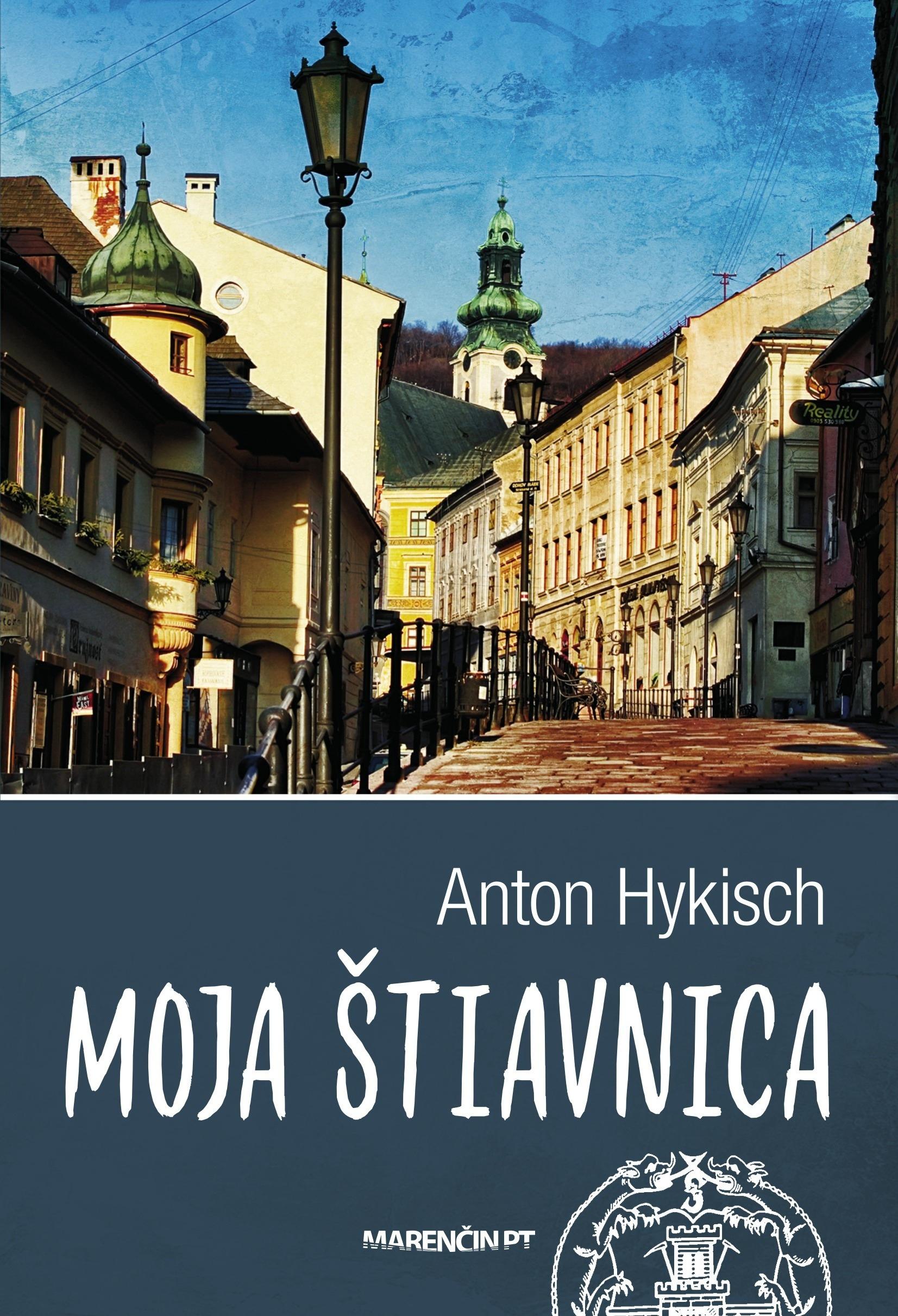 Moja Štiavnica (2. vydanie)