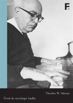 Úvod do sociologie hudby - Dvanáct teoretických přednášek