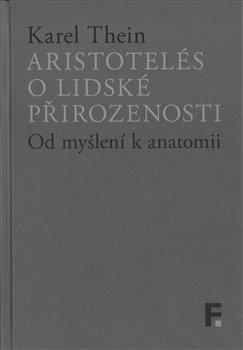 Aristotelés o lidské přirozenosti - Od myšlení k anatomii