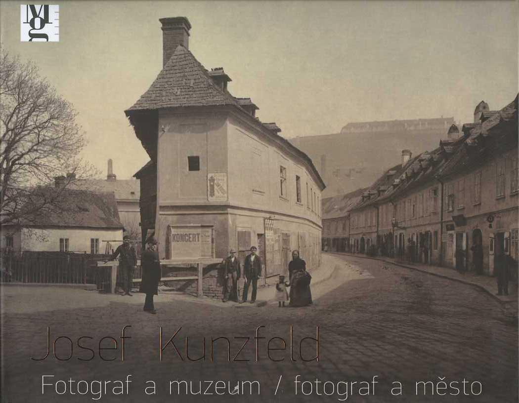 Josef Kunzfeld - Fotograf a muzeum / fotograf a město