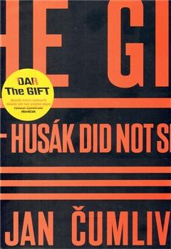 Dar / The Gift - Husák trávu nekouřil