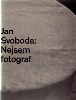 Jan Svoboda: Nejsem fotograf