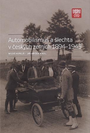 Automobilismus a šlechta v českých zemích 1894–1945