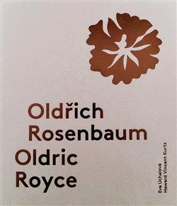 Oldřich Rosenbaum / Oldric Royce - Život s módou v Praze a v New Yorku
