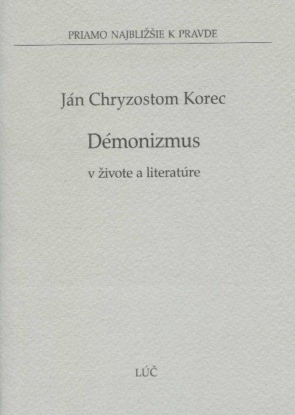 Démonizmus - v živote a literatúre