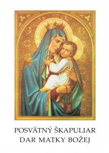 Posvätný škapuliar, dar Matky Božej - Modlitby a deväťdňové pobožnosti