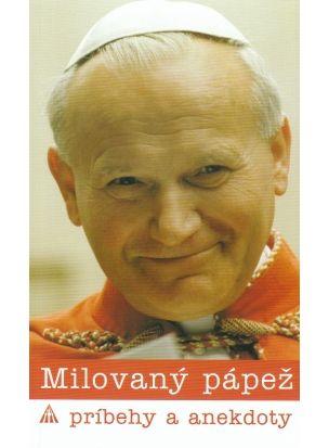 Milovaný pápež. Príbehy a anekdoty