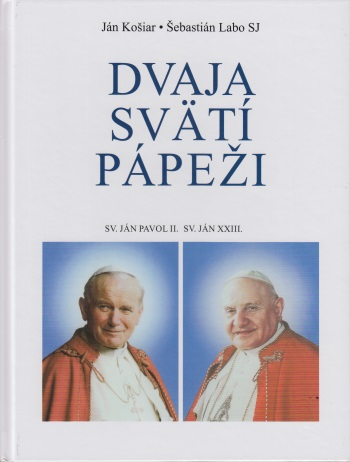 Dvaja svätí pápeži - Sv. Ján Pavol II., Sv. Ján XXIII.