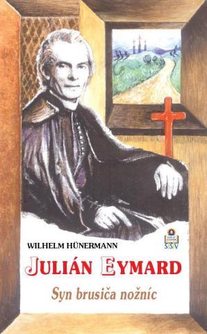 Julián Eymard - Syn brusiča nožníc