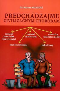 Predchádzajme civilizačným chorobám