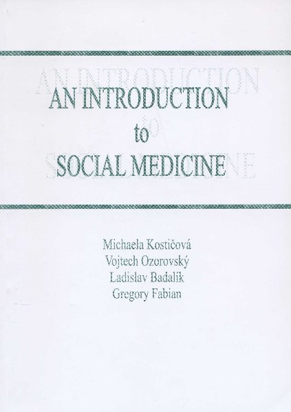 An Introduction to Social Medicine