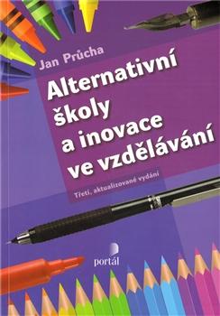 Alternativní školy a inovace ve vzdělávání