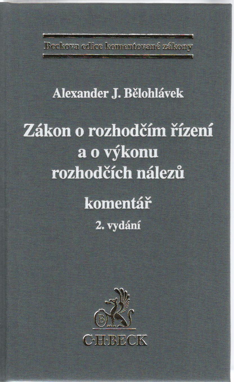 Zákon o rozhodčím řízení a o výkonu rozhodčích nálezů - Komentář. 2. vydání