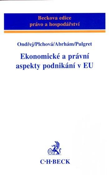 Ekonomické a právní aspekty podnikání v EU
