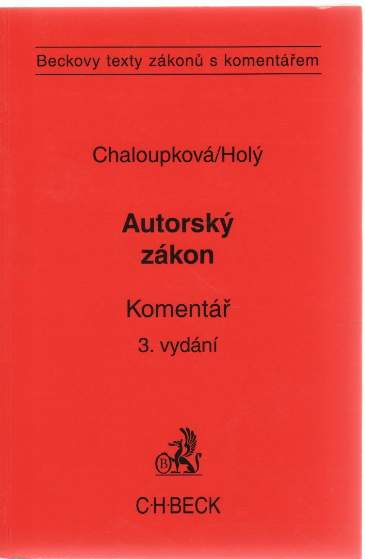 Autorský zákon. - Komentář, 3. vydání