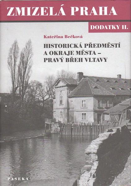 Zmizelá Praha - dodatky II.