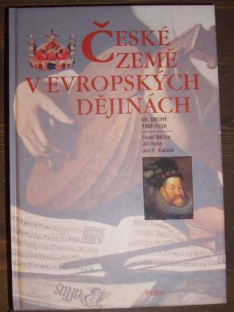 České země v evropských dějinách - 2.  1492 - 1756