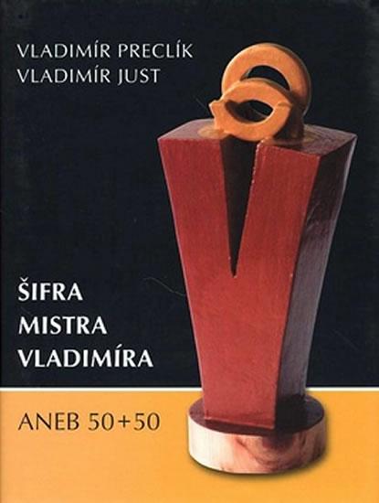 Šifra mistra Vladimíra - ANEB 50+50