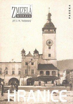 Zmizelá Morava - Hranice - Zmizelá Morava