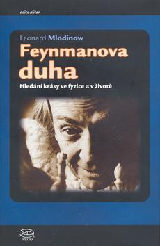 Feynmanova duha - Hledání krásy ve fyzice a v životě